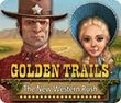 Golden Trails The New Western Rush last ned